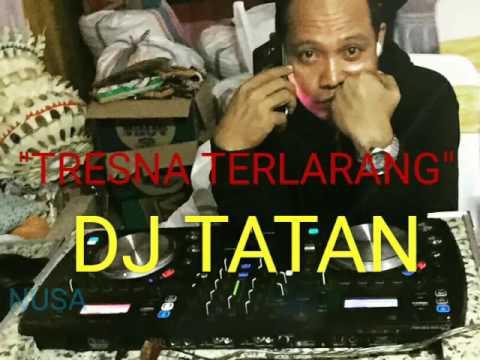 Lebri Pertami - Tresna Terlarang - DJ Tatan