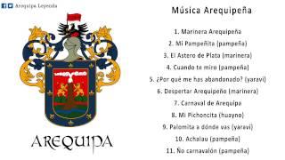 Música Arequipeña: Pampeñas, marineras y yaravíes (30 minutos)