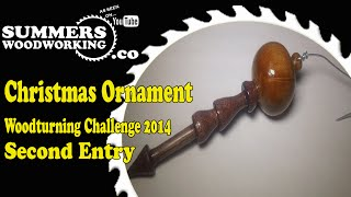 053 Christmas Ornament Woodturning Challenge 2014 Second Entry