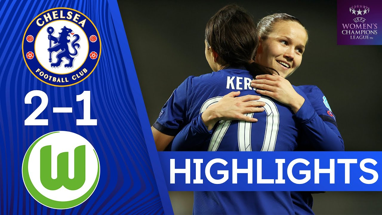 Chelsea 2-1 VfL Wolfsburg | Blues Secure Victory In Quarter Final First Leg | UEFA Champions League