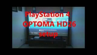 ps4 with optoma hd26 and 110 inch custom made screen