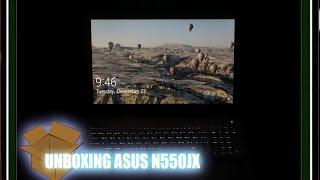 UNBOXING ASUS N550JX