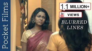 The Unsaid, Unheard Desire of a Woman - Blurred Lines - Hindi Short Film