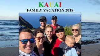 KAUAI FAMILY VACATION 2018