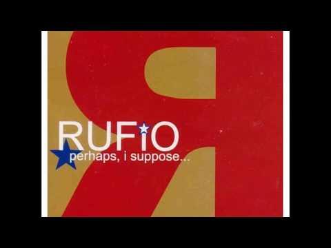 Rufio - Perhaps, I suppose... [full album]