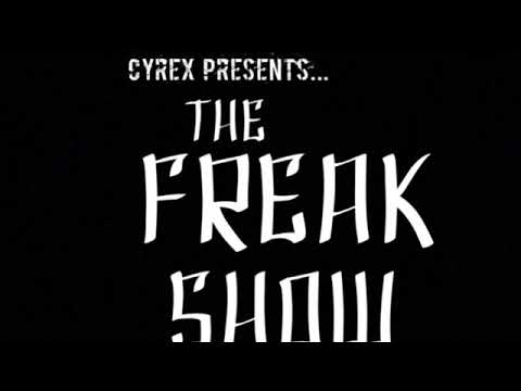 The Freak Show: Episode 22 (Local Artists / CyFi : The Experiment)
