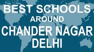 Best Schools around Chander Nagar Delhi   CBSE, Govt, Private, International | Total Padhai