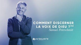 Comment Discerner La Voix De Dieu 4 - Samuel Peterschmitt Culte PO 19092021