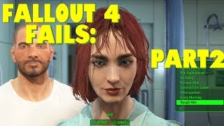 Failed Fallout 4: Part 2