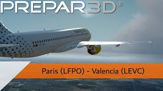 P3D V4.4 Full Flight - Vueling A320 - Paris Orly to Valencia (LFPO-LEVC)
