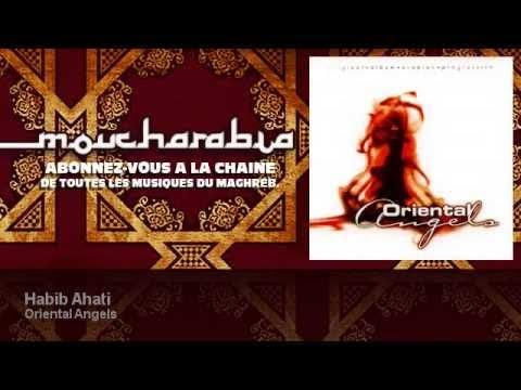 Oriental Angels - Habib Ahati