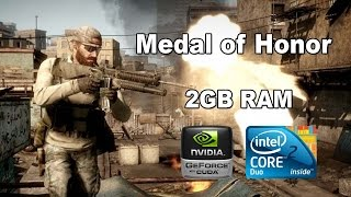 Medal of Honor - Resolution 1280 x 720 - Intel Core 2 Duo | GT520 | 2GB RAM