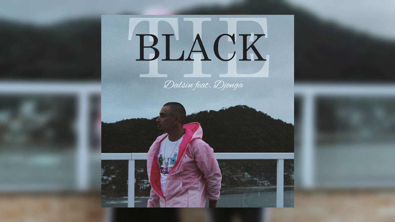 Letra download dalsin part djonga black tie prod caim tsk letra download dalsin part djonga black tie prod caim tsk ccuart Choice Image
