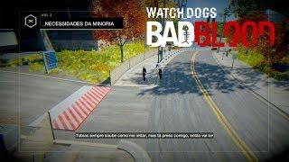 Watch Dogs : Bad Blood (DLC) #2 -  NECESSIDADES DA MINORIA