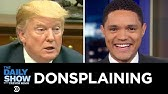 Donsplaining | The Daily Show