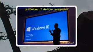 Je Windows 10 nástroj na špehovanie?