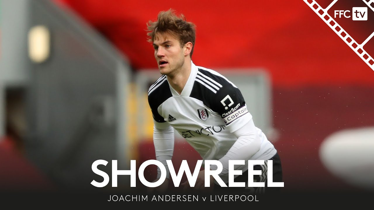 Download Showreel: MOTM Joachim Andersen leads by example at Anfield