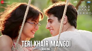Download Hindi Video Songs - Teri Khair Mangdi - Making | Baar Baar Dekho | Sidharth Malhotra & Katrina Kaif | Bilal Saeed