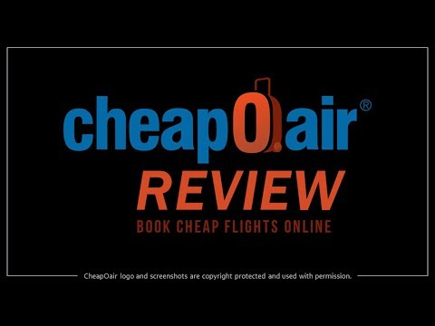 CheapOair Review | Book Flight Tickets Online