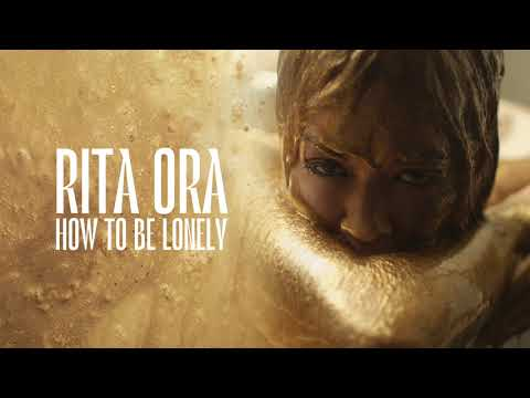 Rita Ora- How To Be Lonely (Trailer)