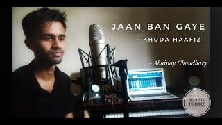 Gambar cover Jaan Ban Gaye Cover | Abhinay Choudhary  | Soloists Ensemble | Mithoon |Vishal Mishra |Asees Kaur.