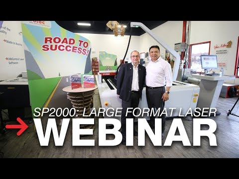 SP2000 Launch: Large-Format Laser Webinar
