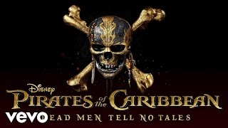 """The Power Of The Sea (From """"Pirates Of The Caribbean: Dead Men Tell No Tales""""/Audio Only)"""