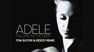 Обложка Adele Rolling In The Deep Tom Buster Kidzoy Remix