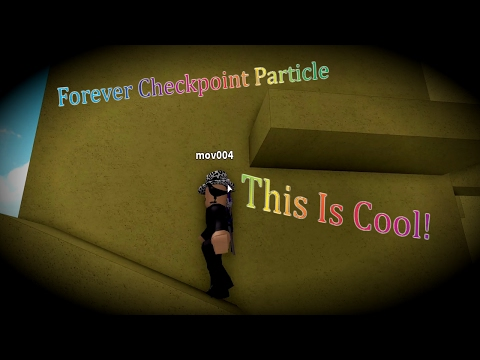 ROBLOX | Forever Checkpoint Particle | This Is Cool!