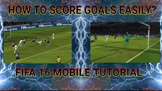 Fifa 16 Mobile Easy Goals Tips And Tutorials (How to Score Effective Goals) #1