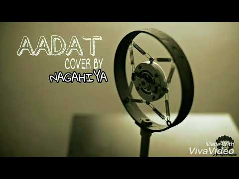 Aadat Ninja female cover.... Nagahiya