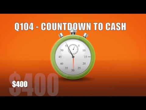 Q104 Countdown to Cash practice version #2