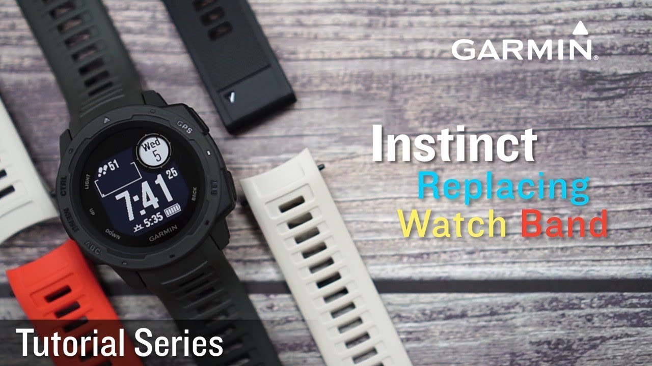 Tutorial - Instinct: How To Replace Your Watch Band