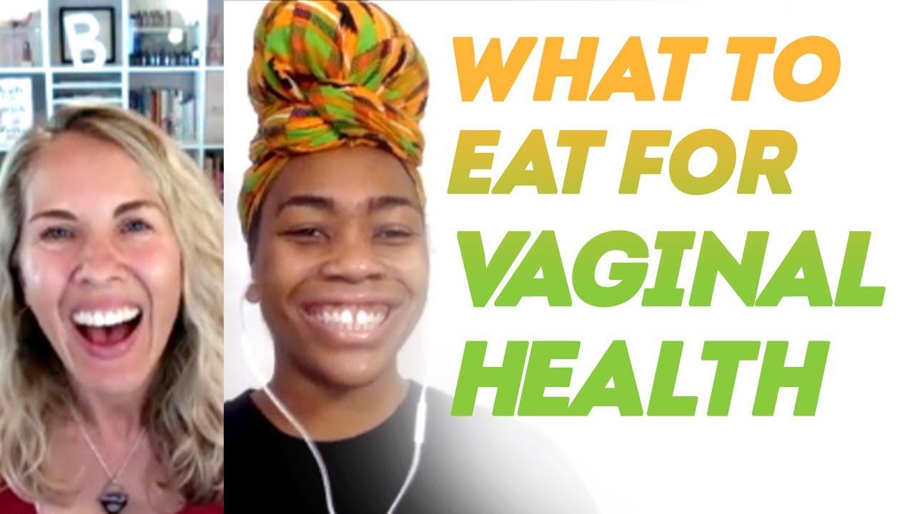Download Vagina-Friendly Foods! Eating for Vaginal Health w/ Dr. Janelle Howell