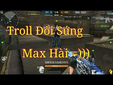 CF Mobile | Troll đổi súng - Lừa tình Level Max  !