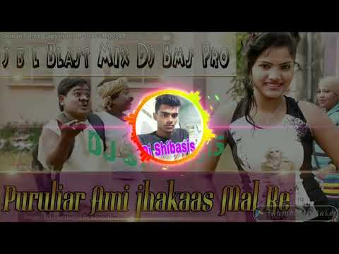 Puruliar Ami Jhakas Mal Re Purulia New Dj Song 2019