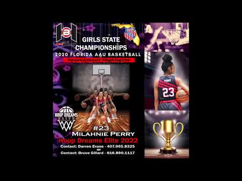 2022 Milahnie Perry's (Carrollwood Day School / Hoop Dreams Elite 2022) FL 2020 AAU State Highlights