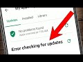 How To Fix Google Play Store Error | Google Play Store Error Checking for Updates