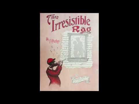 That Irresistible Rag - 1914 Fay Parker (John Reed-Torres)