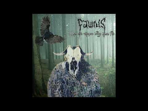 Faunus - When eerie whispers bridge human fate (Full Album) Mp3