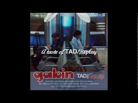 Gabin - TAD/Replay - medley