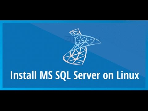 How to Install and Use MS SQL Server on Redhat Linux 7, CentOS 7 & Ubuntu  16 04