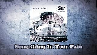 SLP Steve Lamera Project - Something In Your Pain (Official Audio)