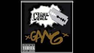 Crema Cruda Gang - Aunque Le Pese