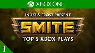 SMITE - Top 5 XBOX Plays #1