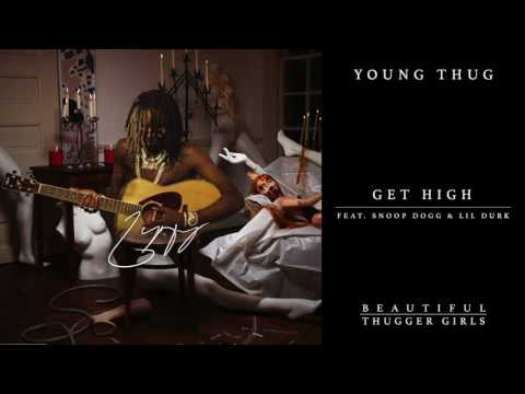 Young Thug  Get High feat Snoop Dogg & Lil Durk  Audio