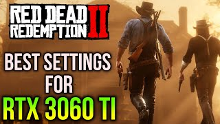 Red Dead Redemption 2 | Best Settings for RTX 3060 Ti | 1080p, 1440p, 4K