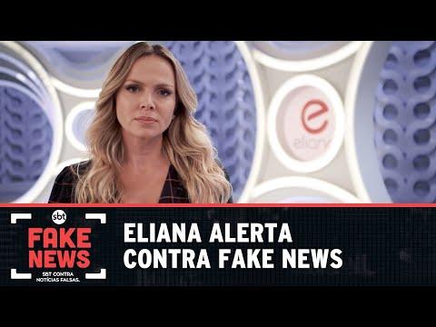 SBT Contra Notícias Falsas: Eliana alerta contra Fake News