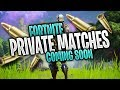 FORTNITE - PRIVATE MATCHES COMING IN SEASON 4 (4V4 GAMEMODE)