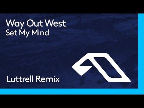 Way Out West - Set My Mind (Luttrell Remix)